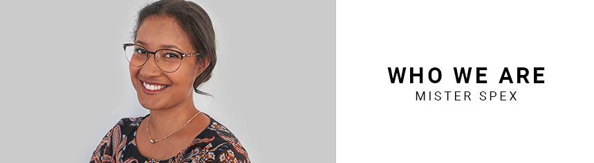 Das Mister Spex-Team #35 – Paula Gakumba, Augenoptikerin