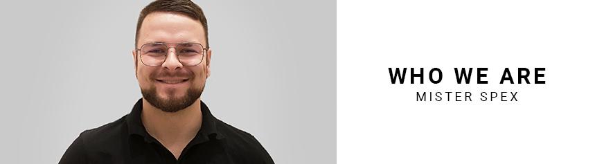 Das Mister Spex-Team#36 Matthias Hannaske, Assistant Storemanager
